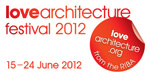 Love Architecture Festival 2012