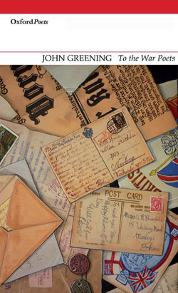 To The War Poets by John Greening